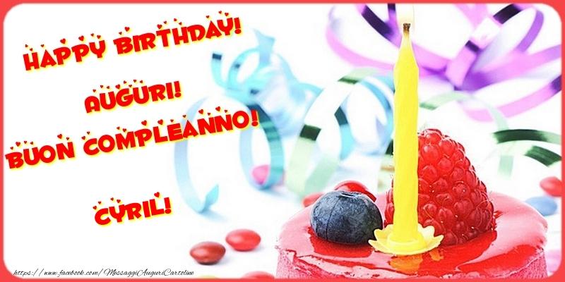 Cartoline di compleanno - Happy birthday! Auguri! Buon Compleanno! Cyril