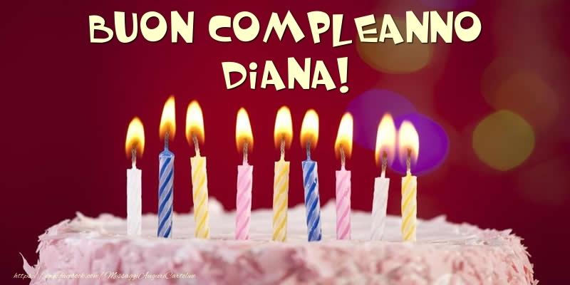 Cartoline di compleanno - Torta - Buon compleanno, Diana!