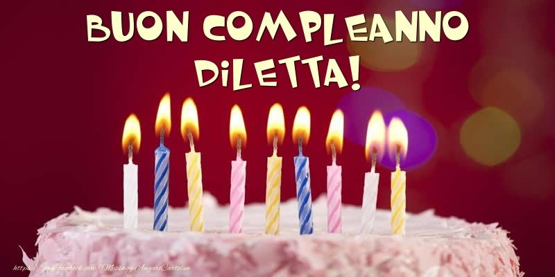Cartoline di compleanno - Torta - Buon compleanno, Diletta!