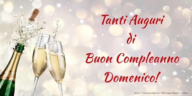 spesso Tanti Auguri di Buon Compleanno Domenico! - Cartoline di  TC44