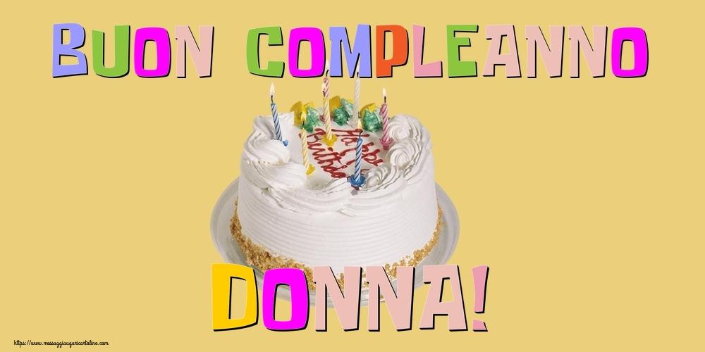 Cartoline di compleanno - Buon Compleanno Donna!