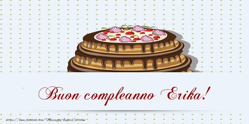 Cartoline di compleanno - Buon compleanno Erika! Torta
