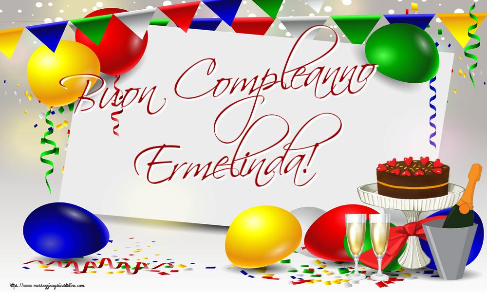 Cartoline di compleanno - Buon Compleanno Ermelinda!