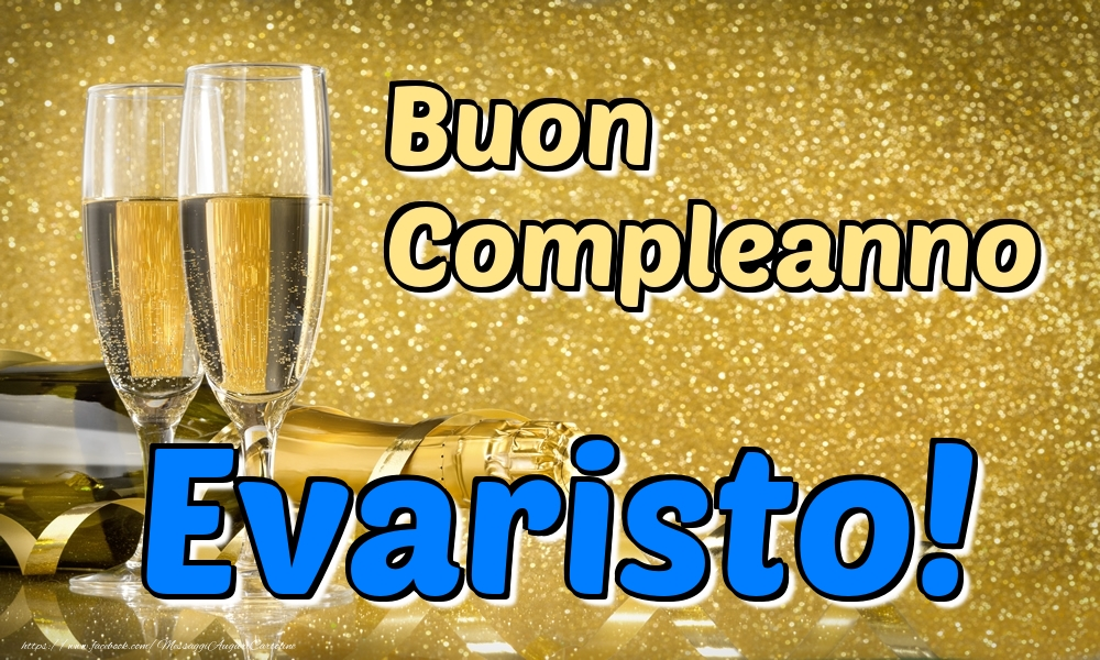 Cartoline di compleanno - Buon Compleanno Evaristo!