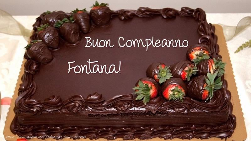 Cartoline di compleanno - Buon Compleanno Fontana! - Torta