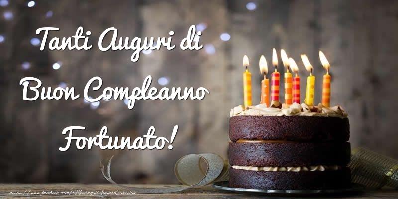 Cartoline di compleanno - Tanti Auguri di Buon Compleanno Fortunato!