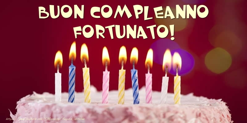 Cartoline di compleanno - Torta - Buon compleanno, Fortunato!