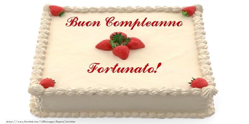 Cartoline di compleanno - Torta con fragole - Buon Compleanno Fortunato!