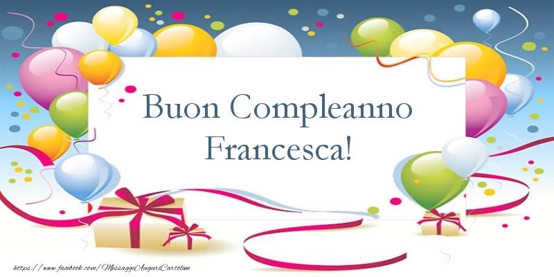Ben noto buon compleanno francesca immagini - Cartoline & Messaggi  OB29