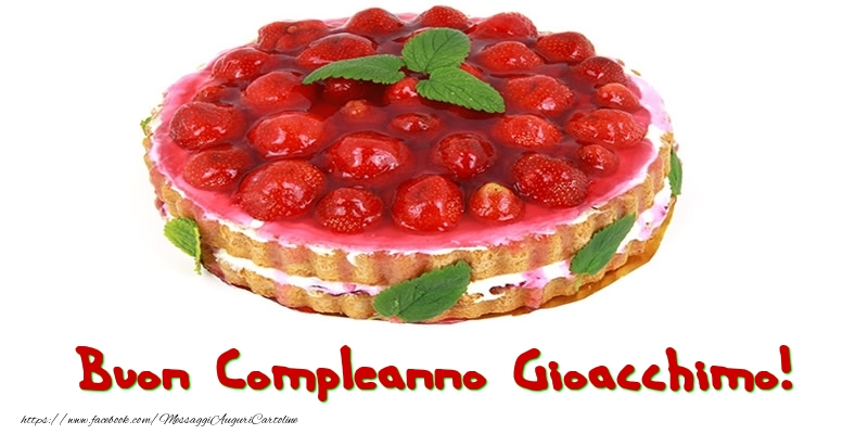 Cartoline di compleanno - Buon Compleanno Gioacchimo!