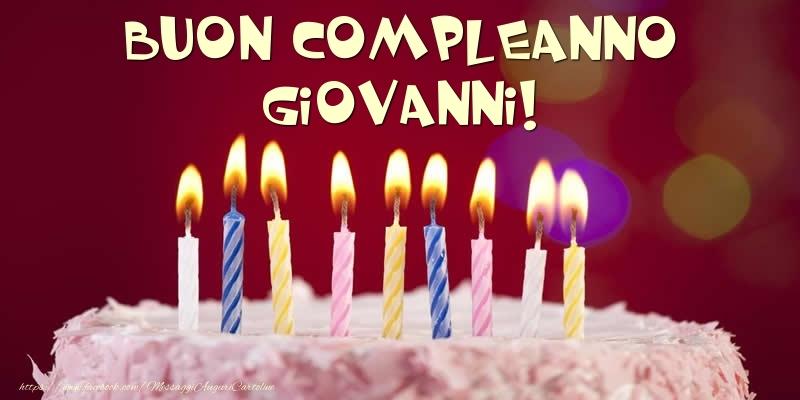 Cartoline di compleanno - Torta - Buon compleanno, Giovanni!