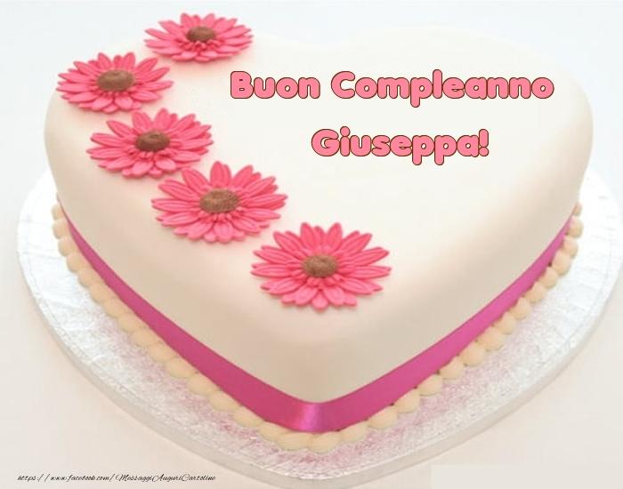Cartoline di compleanno - Buon Compleanno Giuseppa! - Torta