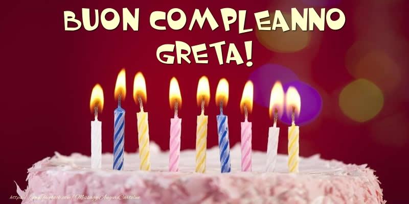 Cartoline di compleanno - Torta - Buon compleanno, Greta!