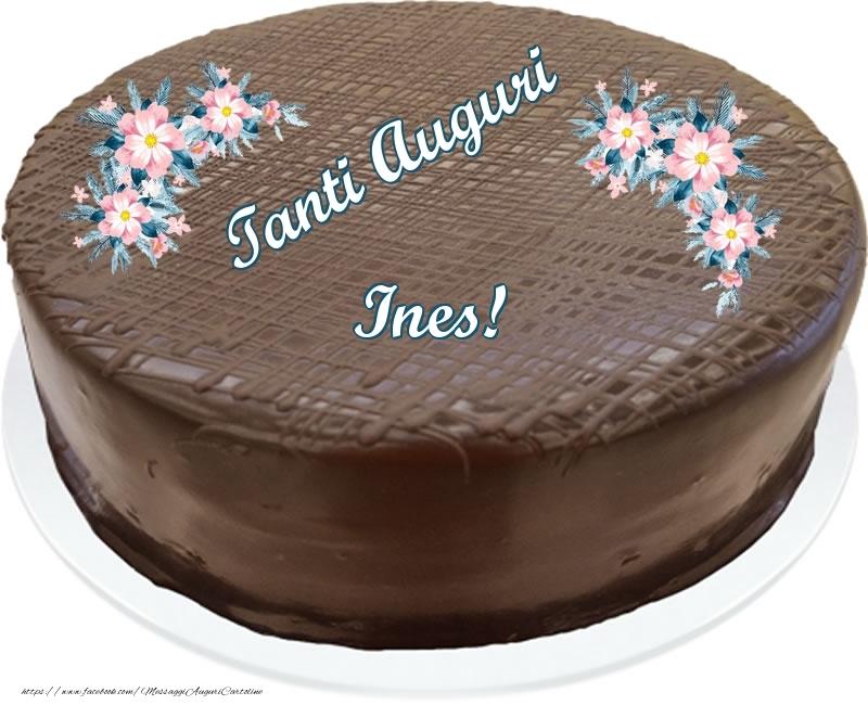 Cartoline di compleanno - Tanti Auguri Ines! - Torta al cioccolato