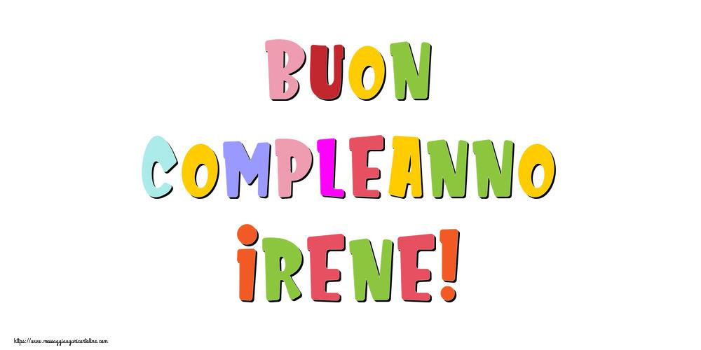 Cartoline di compleanno - Buon compleanno Irene!