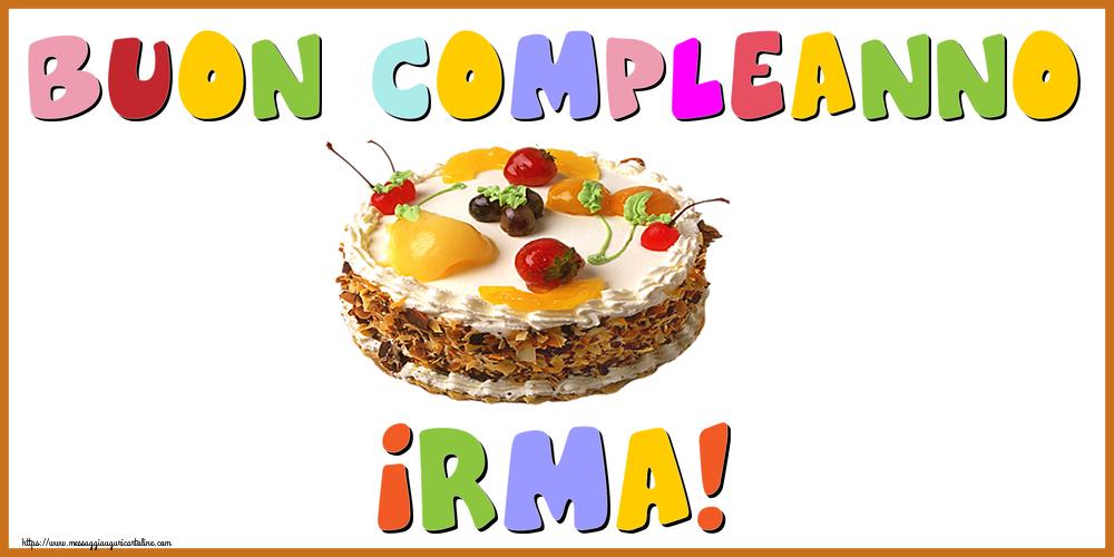 Cartoline di compleanno - Buon Compleanno Irma!