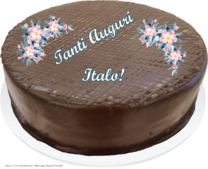 Cartoline di compleanno - Tanti Auguri Italo! - Torta al cioccolato