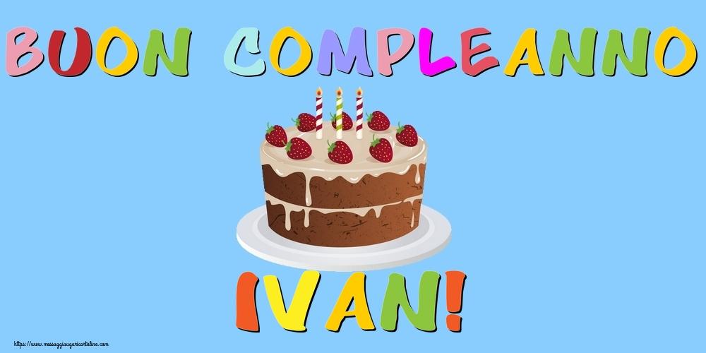 Cartoline di compleanno - Buon Compleanno Ivan!