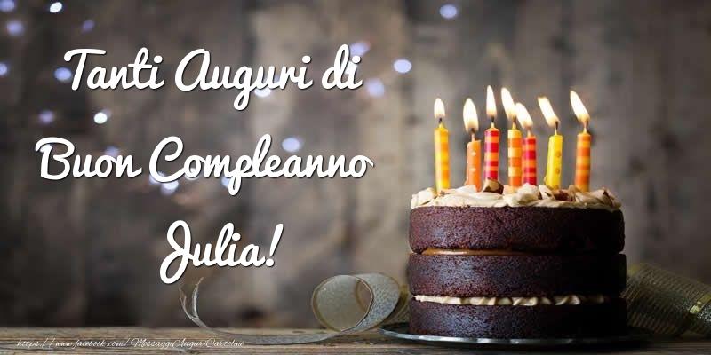 Cartoline di compleanno - Tanti Auguri di Buon Compleanno Julia!