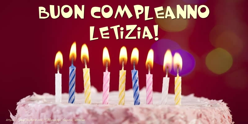 Cartoline di compleanno - Torta - Buon compleanno, Letizia!