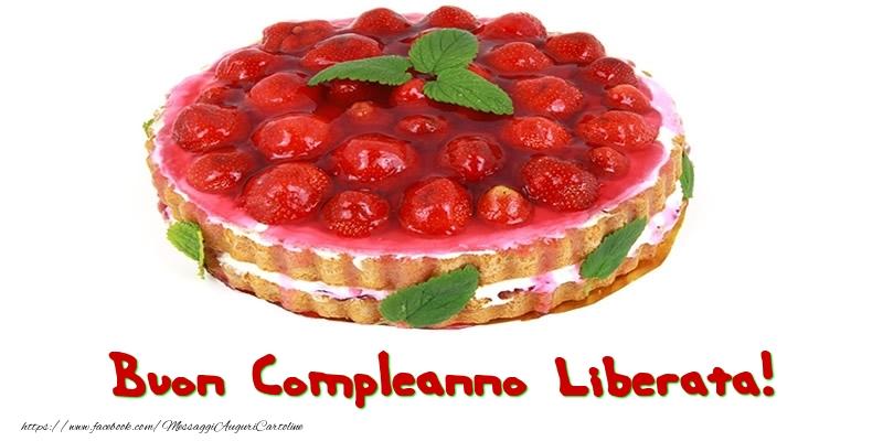 Cartoline di compleanno - Buon Compleanno Liberata!
