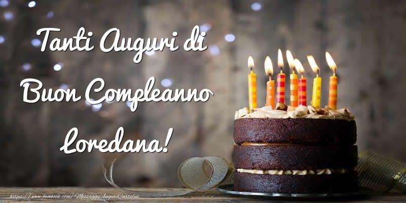 Cartoline di compleanno - Tanti Auguri di Buon Compleanno Loredana!