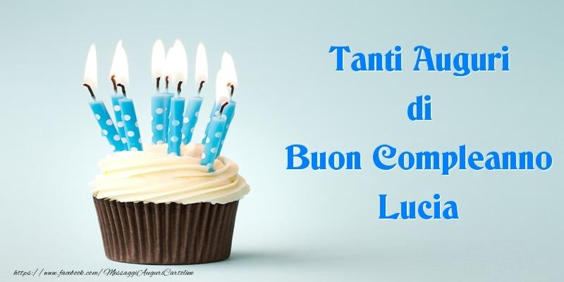 Tanti Auguri Di Buon Compleanno Lucia Cartoline Di Compleanno Per