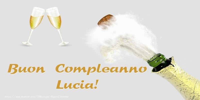 Cartoline di compleanno - Buon Compleanno Lucia!