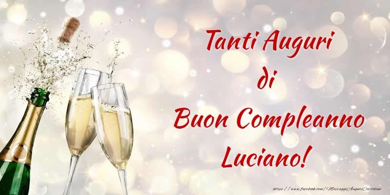 Eccezionale Tanti Auguri di Buon Compleanno Luciano! - Cartoline di compleanno  HQ97