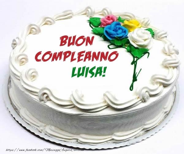 Cartoline di compleanno - Buon Compleanno Luisa!