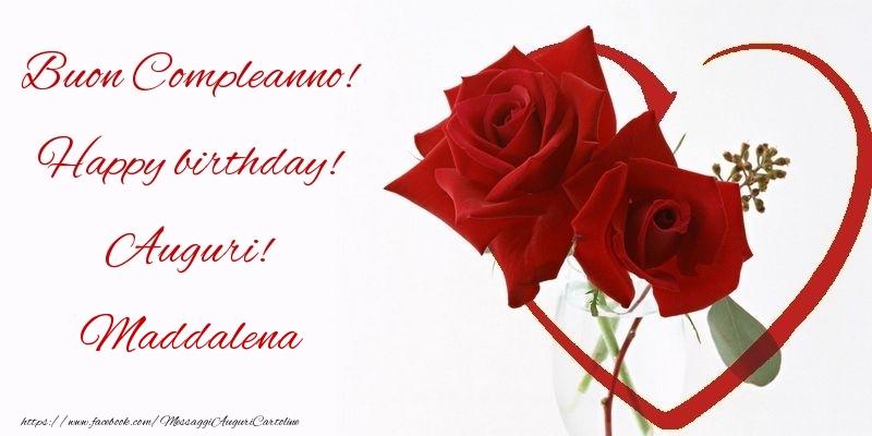 Cartoline di compleanno - Buon Compleanno! Happy birthday! Auguri! Maddalena