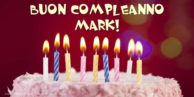 Cartoline di compleanno - Torta - Buon compleanno, Mark!
