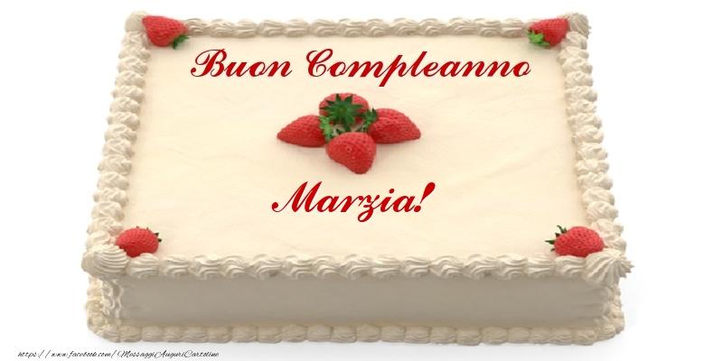 Cartoline di compleanno - Torta con fragole - Buon Compleanno Marzia!