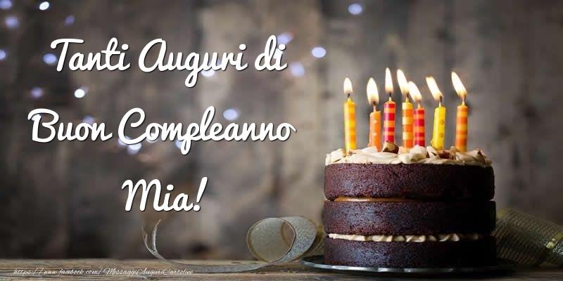 Cartoline di compleanno - Tanti Auguri di Buon Compleanno Mia!