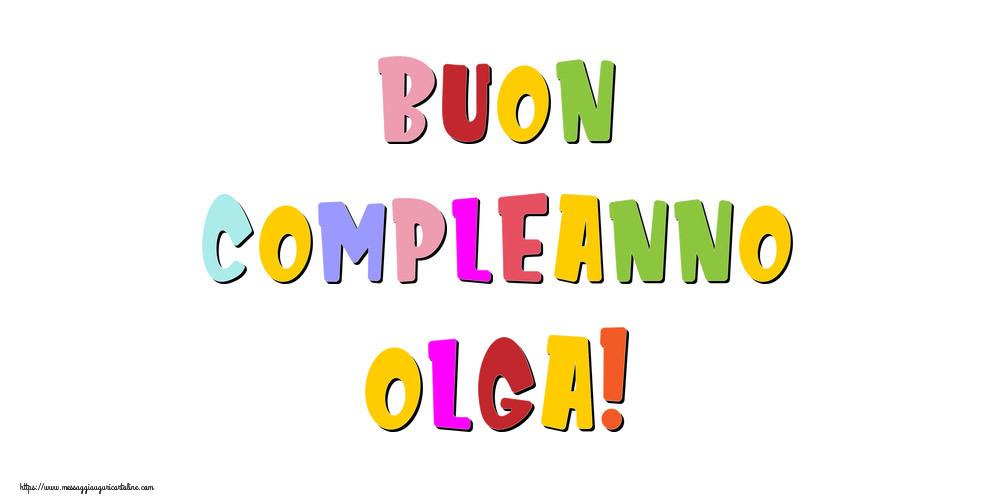 Cartoline di compleanno - Buon compleanno Olga!