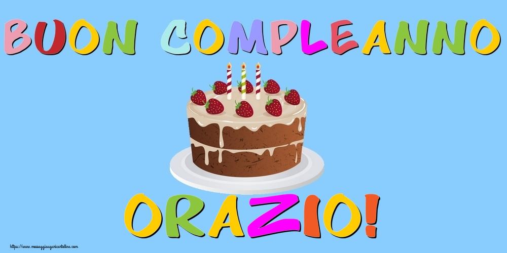 Cartoline di compleanno - Buon Compleanno Orazio!