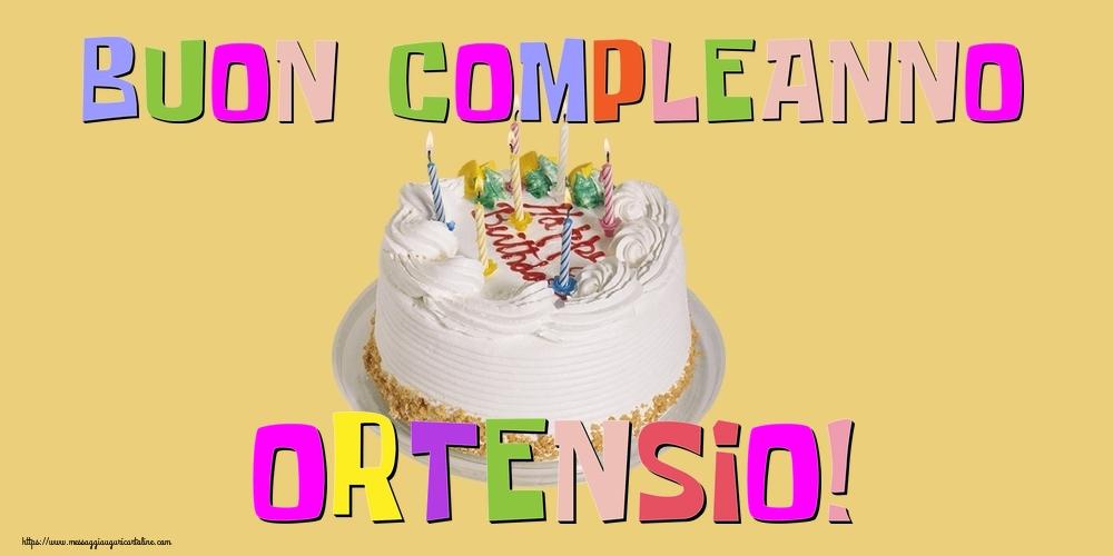 Cartoline di compleanno - Buon Compleanno Ortensio!