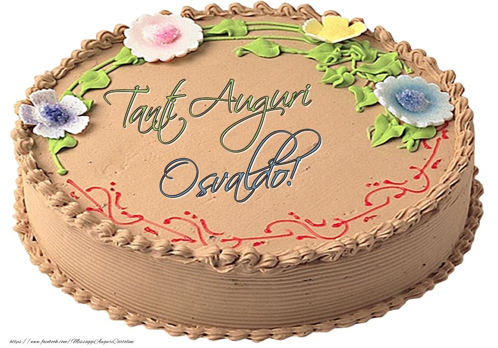 Cartoline di compleanno - Osvaldo - Tanti Auguri! - Torta