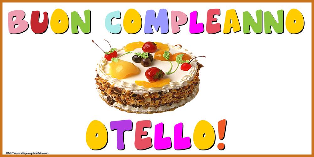 Cartoline di compleanno - Buon Compleanno Otello!