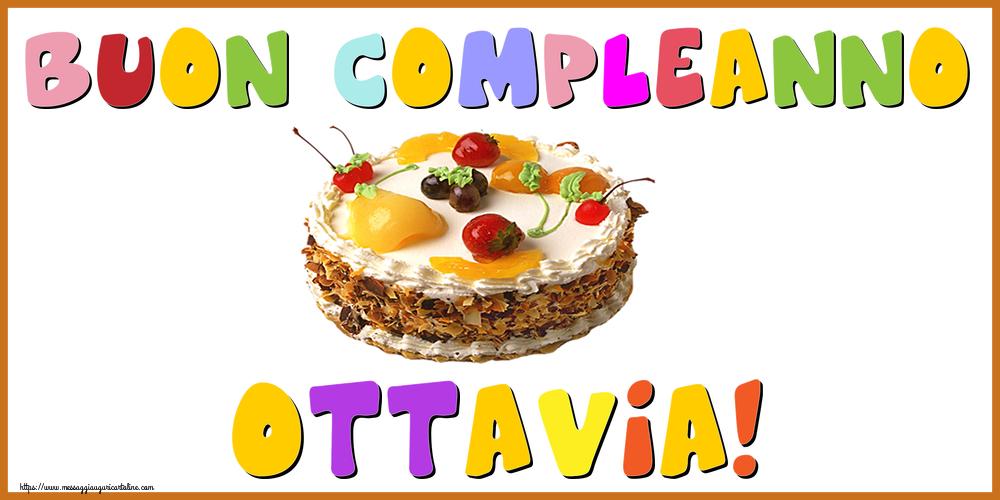 Cartoline di compleanno - Buon Compleanno Ottavia!