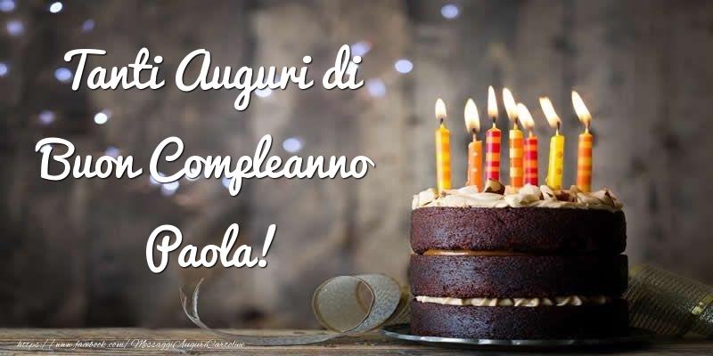 Cartoline di compleanno - Tanti Auguri di Buon Compleanno Paola!
