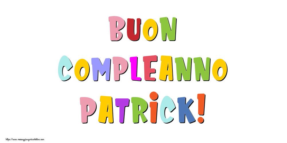 Cartoline di compleanno - Buon compleanno Patrick!