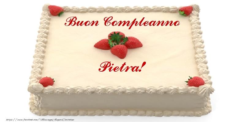 Cartoline di compleanno - Torta con fragole - Buon Compleanno Pietra!