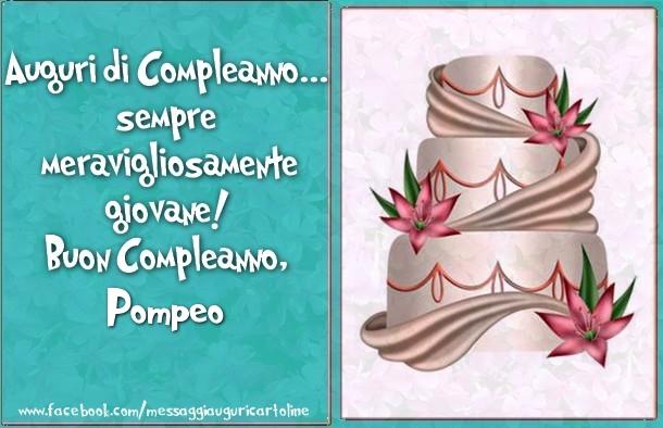 Torta E Fiori Buon Compleanno Pompeo Cartoline Di Compleanno Per