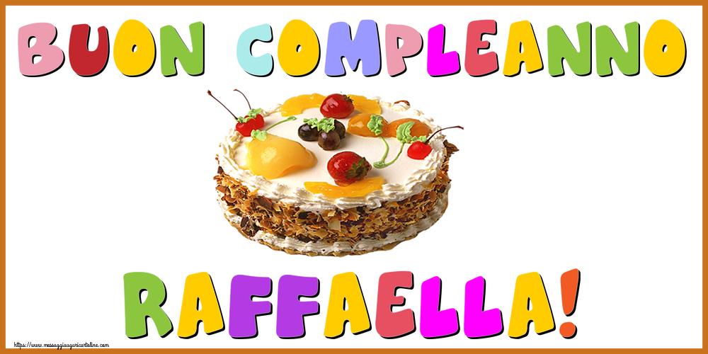 Cartoline di compleanno - Buon Compleanno Raffaella!