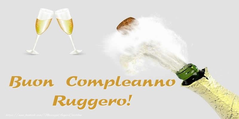 Cartoline di compleanno - Buon Compleanno Ruggero!