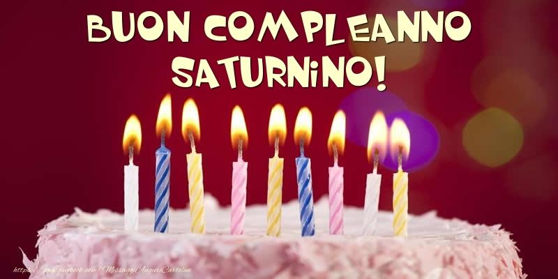Cartoline di compleanno - Torta - Buon compleanno, Saturnino!