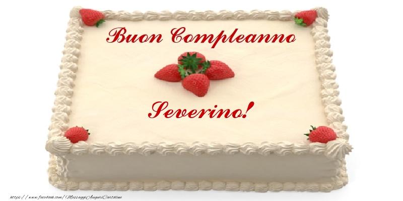 Cartoline di compleanno - Torta con fragole - Buon Compleanno Severino!