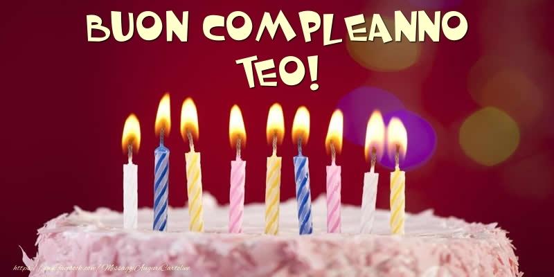 Cartoline di compleanno - Torta - Buon compleanno, Teo!