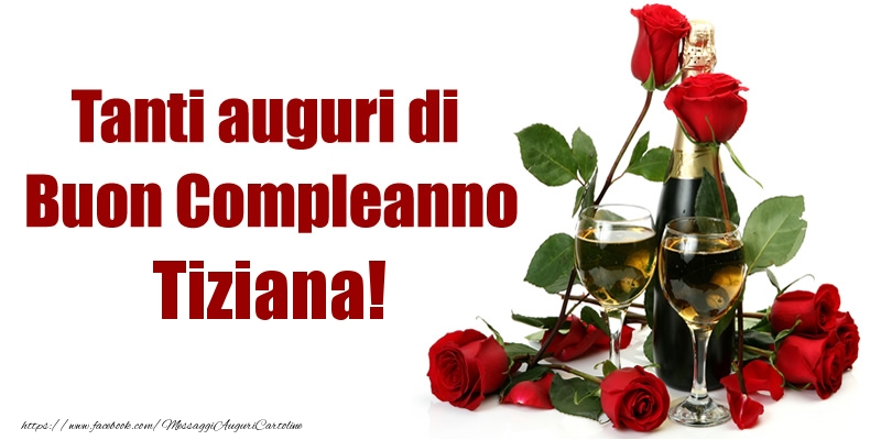 Preferenza Tanti auguri di Buon Compleanno Tiziana! - Cartoline di compleanno  EA64
